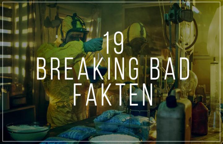 Breakind Bad Fakten