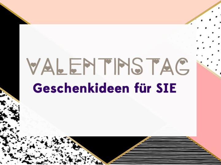 Valentinstag Geschenke Valentinstagsgeschenke für Frauen