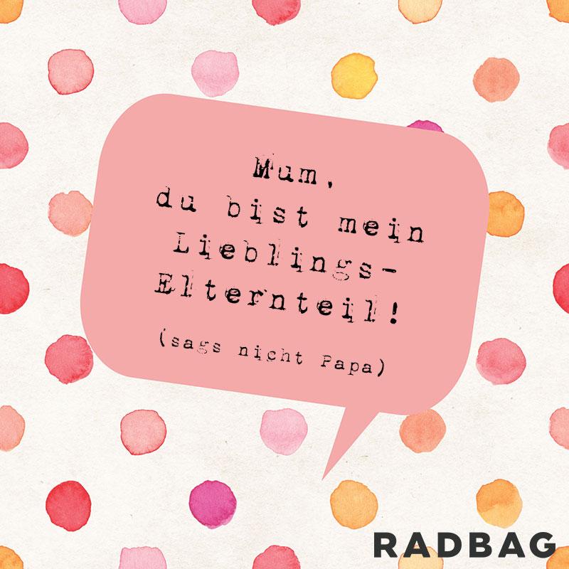 Anti-Kitsch-Sprüche zum Muttertag am 08. Mai 2016
