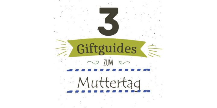 Muttertag Giftguide