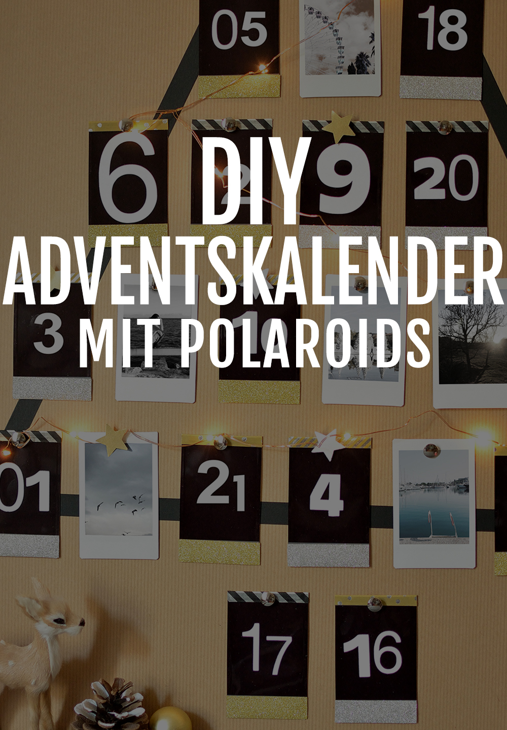 dein sch ner polaroid adventskalender selber basteln. Black Bedroom Furniture Sets. Home Design Ideas