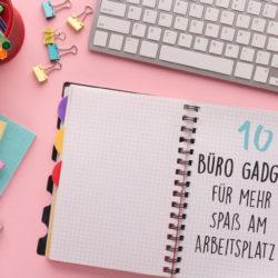 büro-gadgets-für-mehr-spaß-am-arbeitsplatz