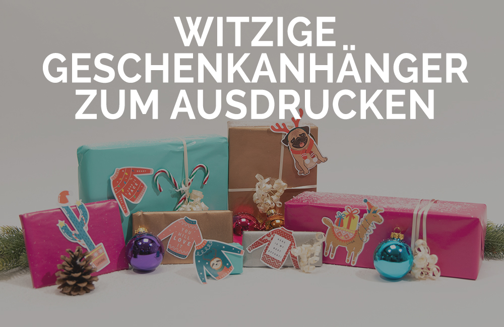 witzige-geschenkanhänger-zum-ausdrucken-printable-anhänger-weihnachten-weihnachtsgeschenke-header