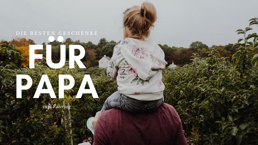 Geschenke zum Vatertag Vatertagsgeschenke für papa geschenkideen vater