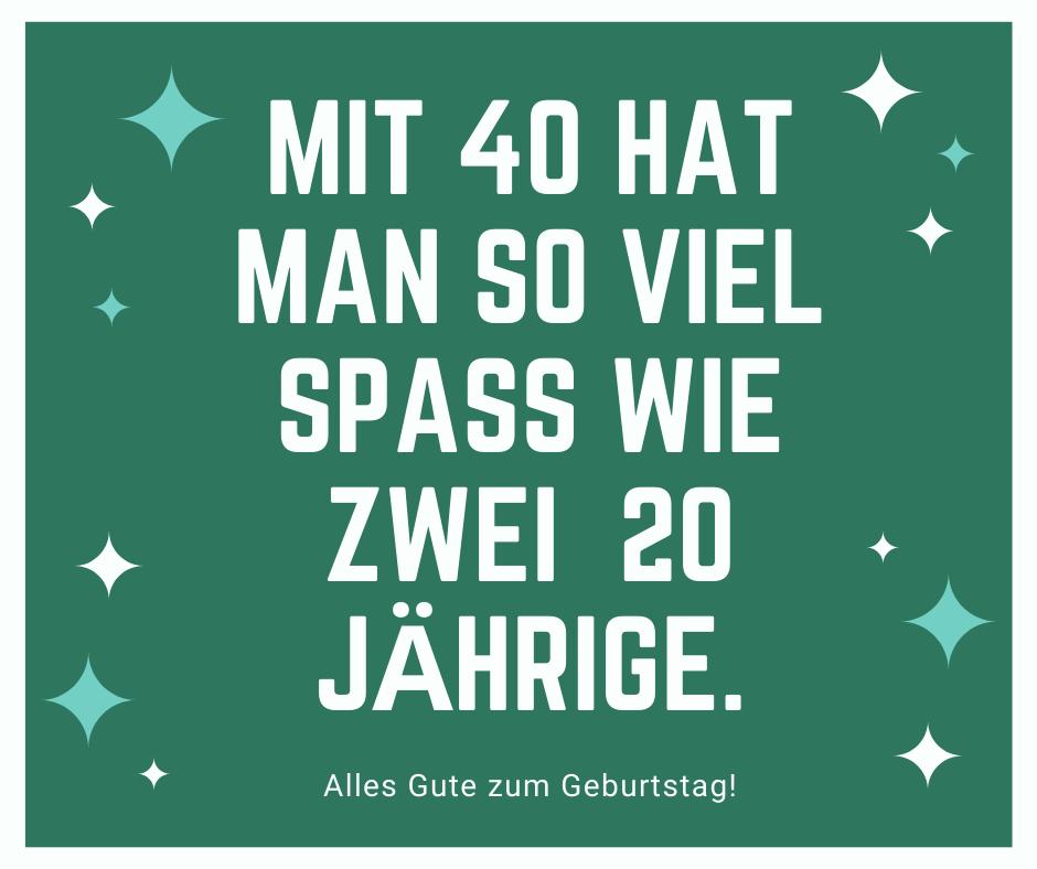 Geburtstag 40 frau lustig