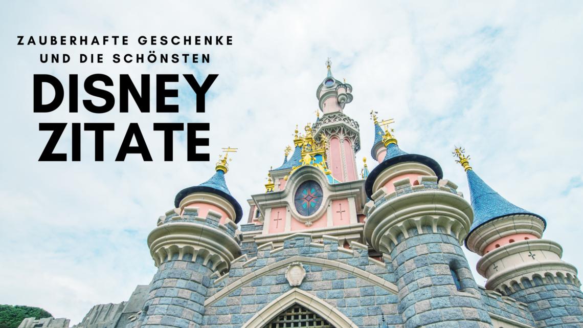 Disney Zitate und Disney Geschenkideen
