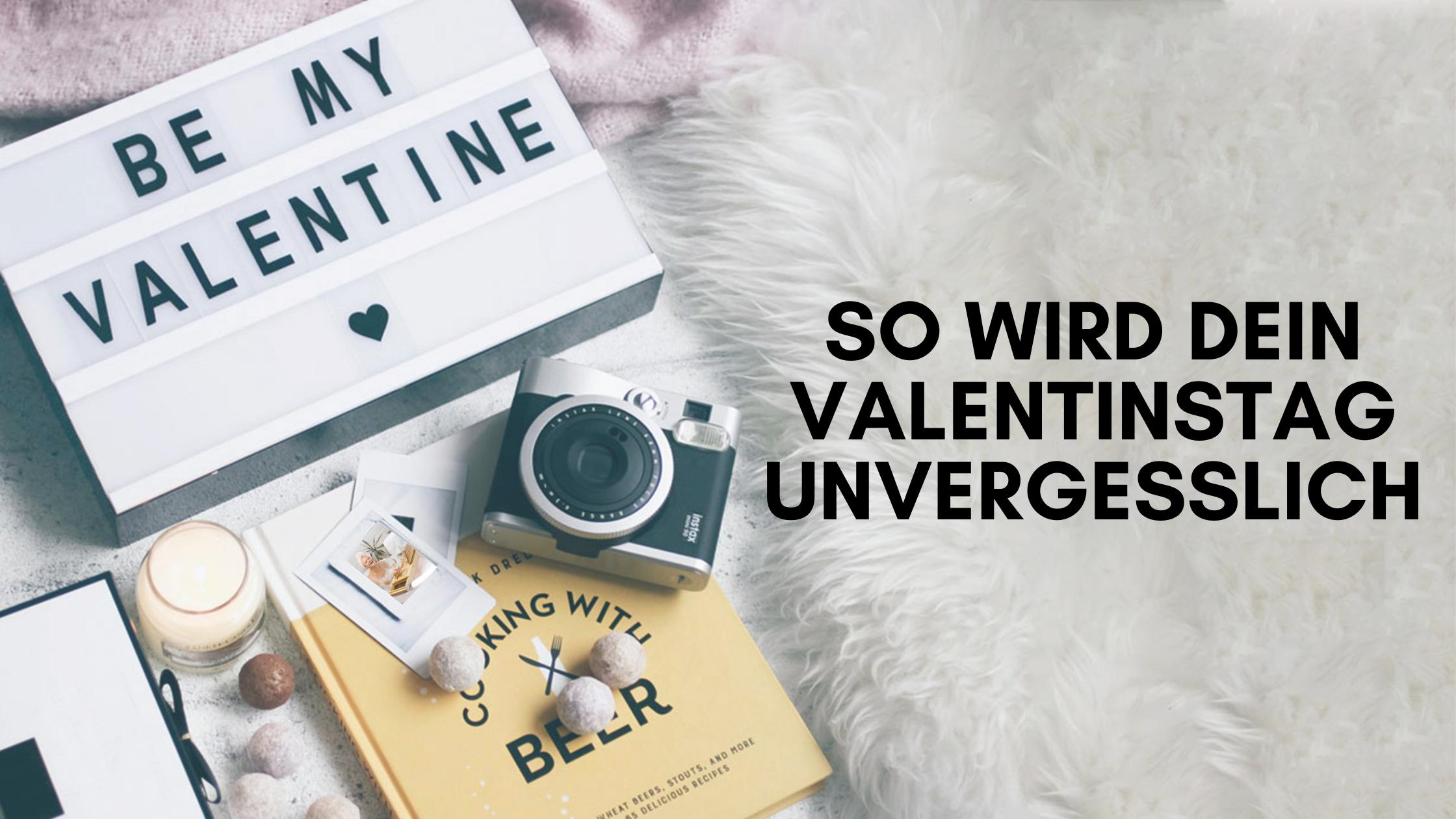 Mit diesen 10 Tipps wird dein Valentinstag unvergesslich