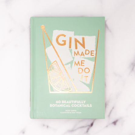 Gin Made Me Do It Cocktailbuch