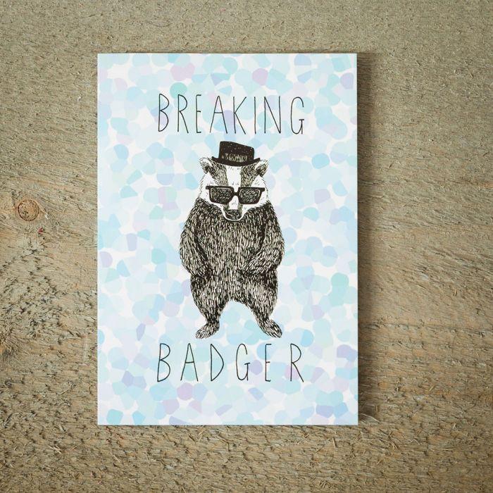 Grußkarte Breaking BADger