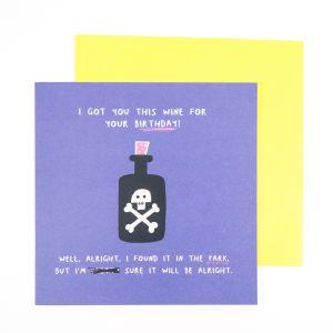 Geburtstagskarte I Got You This Wine