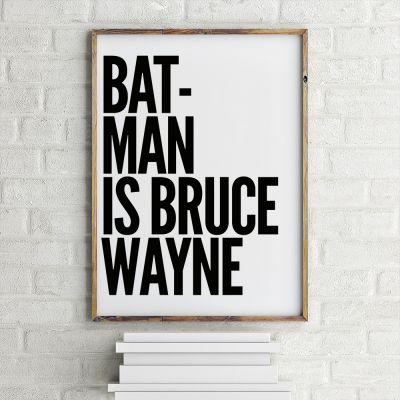 Film & Serien - Poster Batman Is Bruce Wayne by MottosPrint