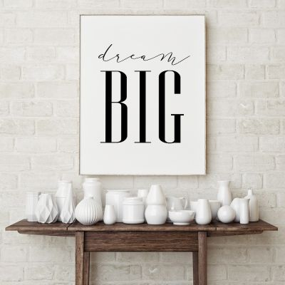 Poster - Poster Dream Big by MottosPrint