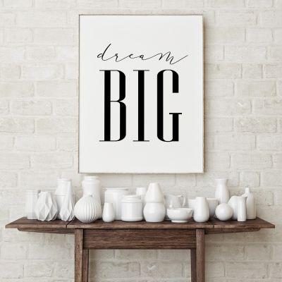 Geschenk für Freund - Poster Dream Big by MottosPrint