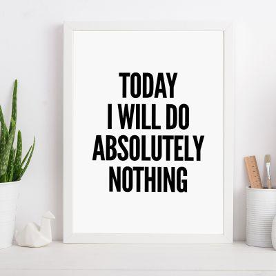 Geschenk für Freundin - Poster Will Do Nothing ... by MottosPrint