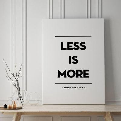 Geschenk für Freund - Poster Less Is More by MottosPrint