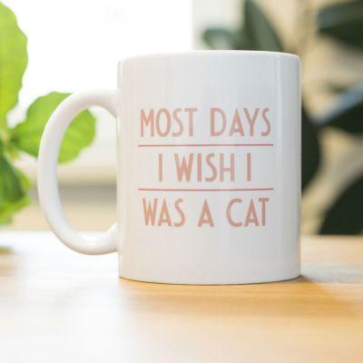 Exklusiv bei uns - Most Days I Wish ... Tasse