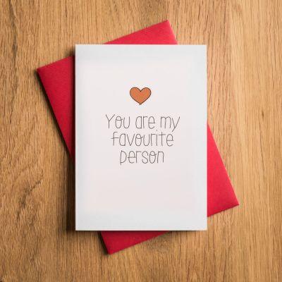 Geburtstagsgeschenk zum 30. - Valentinstags- und Liebeskarte Favourite Person