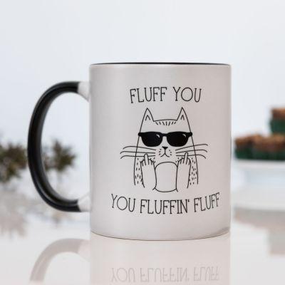 Exklusive Tassen und Gläser - Fluff You Temperaturempfindliche Tasse