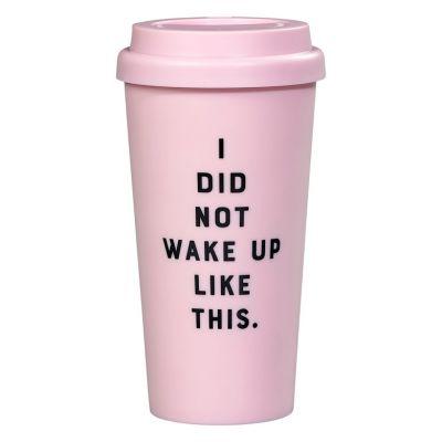 Tassen & Gläser - Reise-Kaffeebecher I Did Not Wake Up Like This