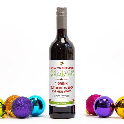 Essen & Trinken - Wein How To Survive Christmas
